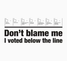 Don't blame me – I voted below the line by paulkidd