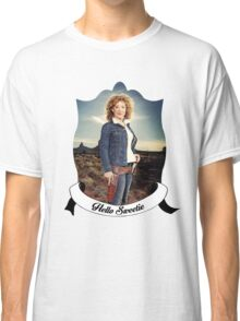 Hello Sweetieeee... Classic T-Shirt