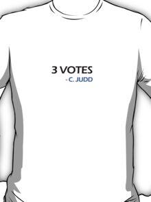 3 Votes - C. Judd  T-Shirt
