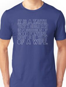 'It is a truth universally acknowledged...' Unisex T-Shirt