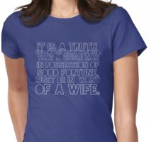 'It is a truth universally acknowledged...' Womens Fitted T-Shirt