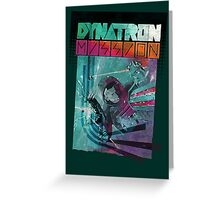 Dynatron Mission Greeting Card