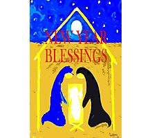 NEW YEAR BLESSINGS Photographic Print