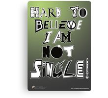 Not Single! Canvas Print