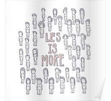 les is more Poster