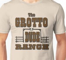 Grotto Dude Ranch Unisex T-Shirt