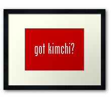 got kimchi? Framed Print