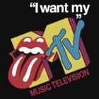 I Want My MTV by GreenMoon