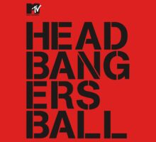 MTV Headbangers Ball by GreenMoon