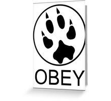 Furry Propaganda : OBEY Greeting Card