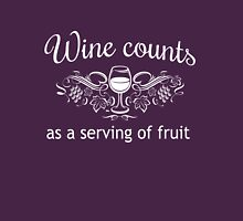 Wine counts as a serving of fruit T-Shirt