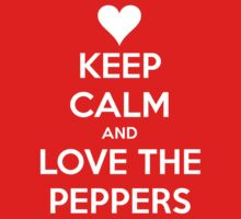 Keep Calm And Love The Peppers by Phaedrart