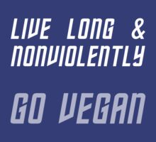 Live Long & Nonviolently by trekvix