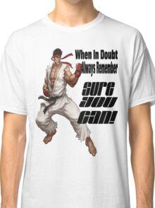 Ryu motivates Classic T-Shirt