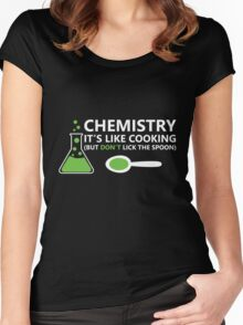 Funny Chemistry Sayings Women's Fitted Scoop T-Shirt