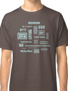 Little Britain - Britainisms Classic T-Shirt