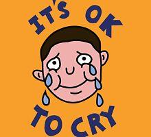 OK TO CRY Unisex T-Shirt