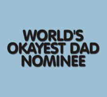 World's okayest dad nominee by digerati