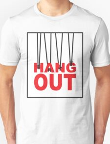 hang out Unisex T-Shirt