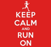 Keep Calm and Run On (DS/Female) Baby Tee