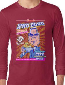 Who else? Long Sleeve T-Shirt