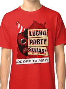 Lucha Party Squad! Classic T-Shirt