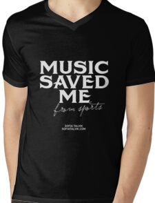 Music saved me from sports - white Mens V-Neck T-Shirt