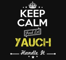YAUCH KEEP CLAM AND LET  HANDLE IT - T Shirt, Hoodie, Hoodies, Year, Birthday by oaoatm