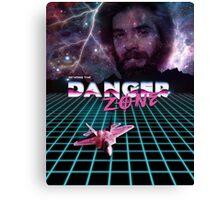 BEYOND THE DANGER ZONE Canvas Print