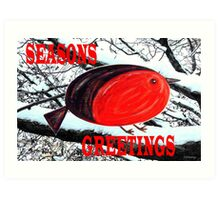 SEASONS GREETINGS 21 Art Print