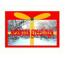 SEASONS GREETINGS 22 Art Print
