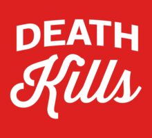 Death Kills by artack