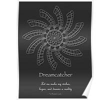 Dreamcatcher Mandala - Poster - white on grey w/Msg Poster