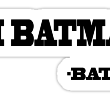 I'm Batman Sticker