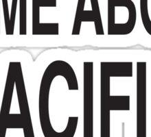 Please talk to me about Pacific Rim Sticker