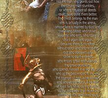 """""""The man in the arena"""" Poster , words by Theodore Roosevelt by Irisangel"""