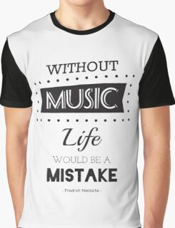 Music Quotes Typography Graphic T-Shirt