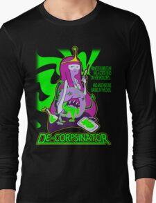 "Bubblegum ""the DeCorpsinator"" Long Sleeve T-Shirt"
