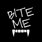 Bite Me by heymichi