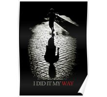 I did it my way Poster
