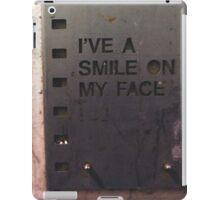 I've a smile on my face iPad Case/Skin