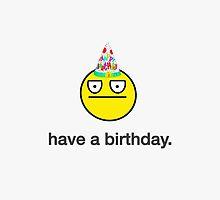Have A Birthday by LolWowOmg