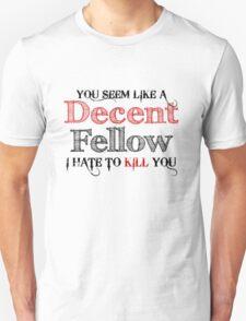 Decent Fellow T-Shirt