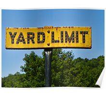 Railway Yard Limit Sign Poster
