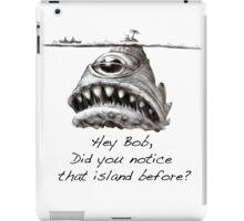 Hey Bob? iPad Case/Skin