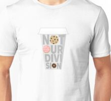 """Not Our Division"" Unisex T-Shirt"