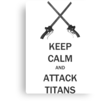 Keep Calm and  Attack Titans Canvas Print
