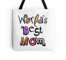 World's Best Mom Text Design #01 Tote Bag