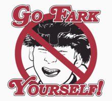 Go Fark Yourself! by hollie13