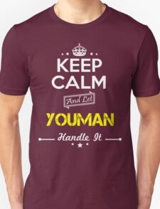 YOUMAN KEEP CLAM AND LET  HANDLE IT - T Shirt, Hoodie, Hoodies, Year, Birthday T-Shirt